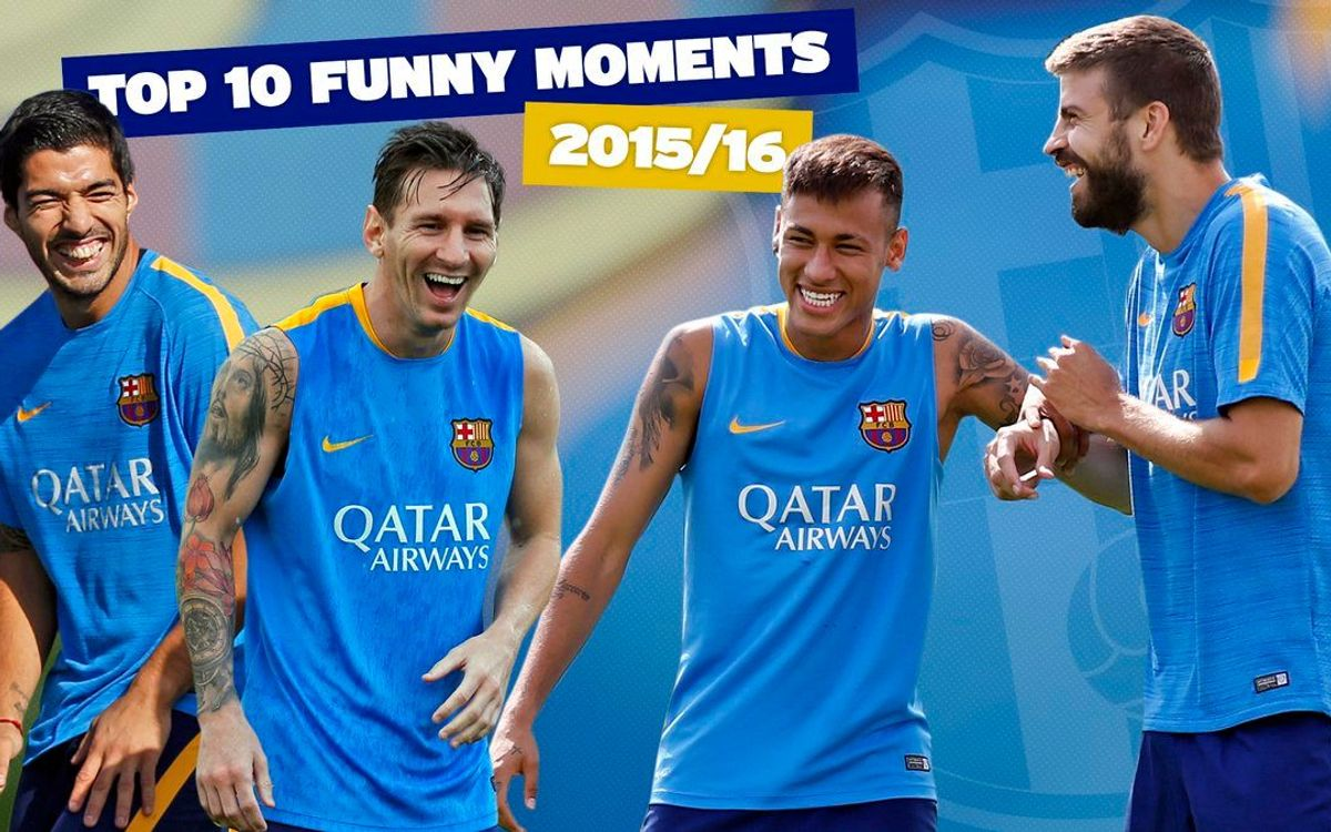 FC Barcelona's Top 10 funniest moments of the 2015/16 season