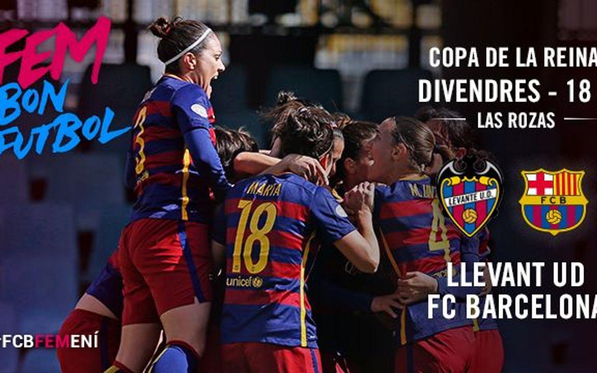 FC Barcelona Femení – Llevant UD (prèvia): A per la final!