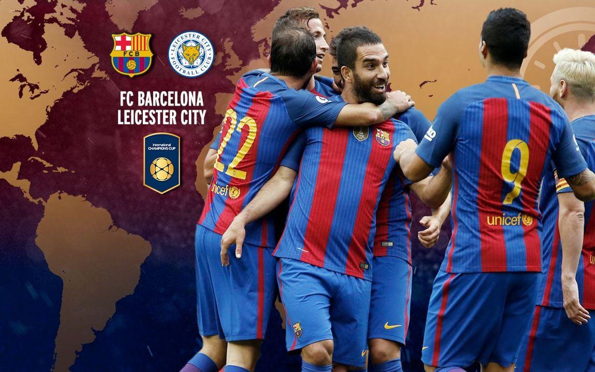 Cuándo y dónde ver el FC Barcelona - Leicester City