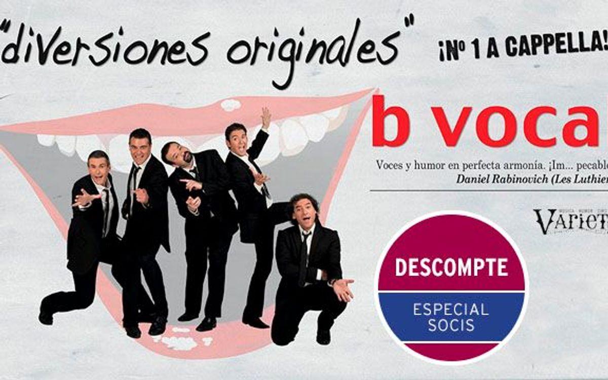 'b vocal: Diversiones originales' al Teatre Condal amb descompte per a socis