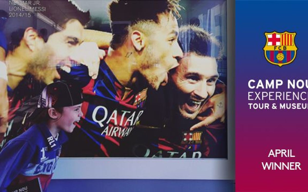 Now we know the winner of the 'Camp Nou Experience' competition for April