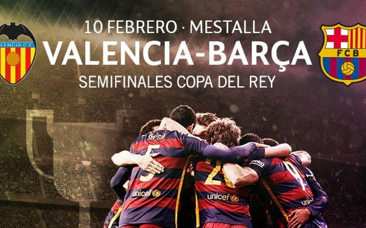 Entradas Valencia – Barça de Copa del Rey
