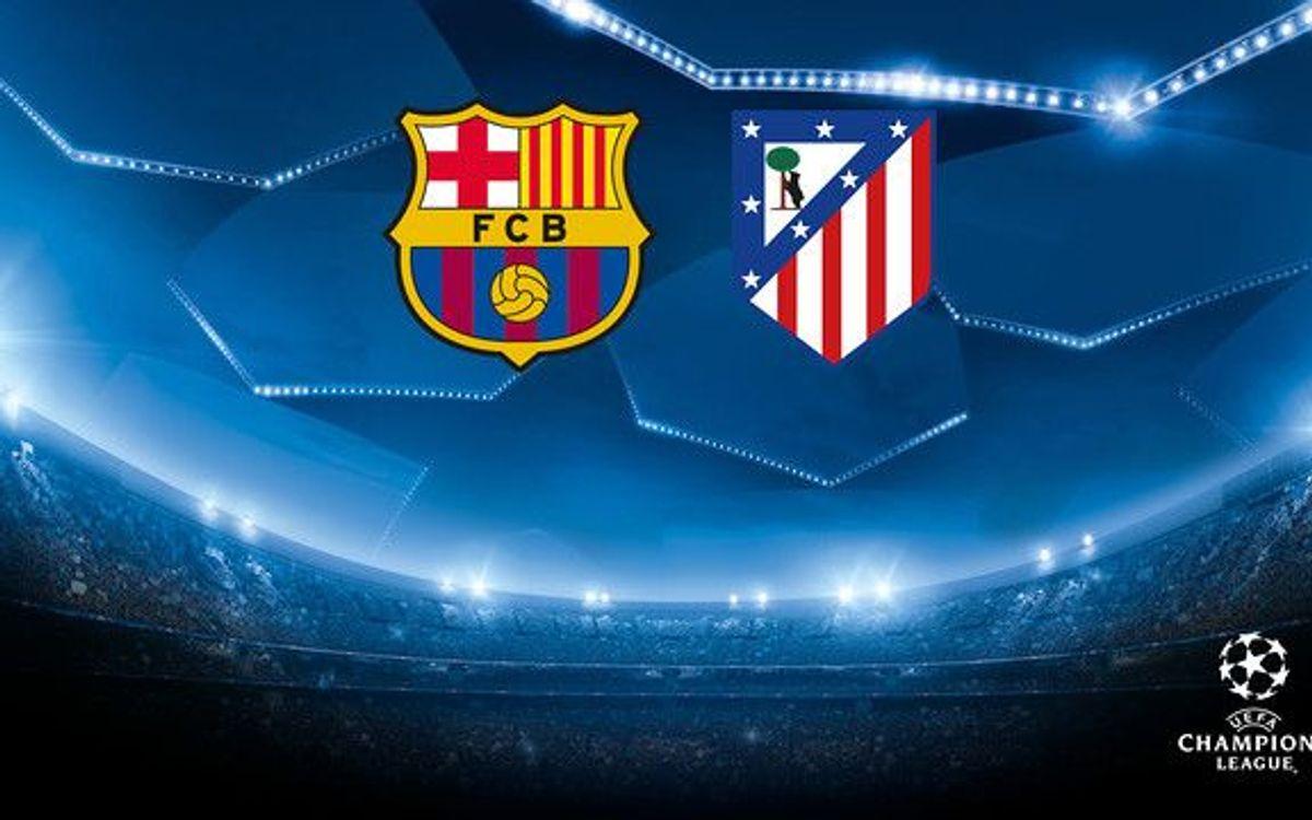 Entradas Barça - Atlético de Madrid de Champions