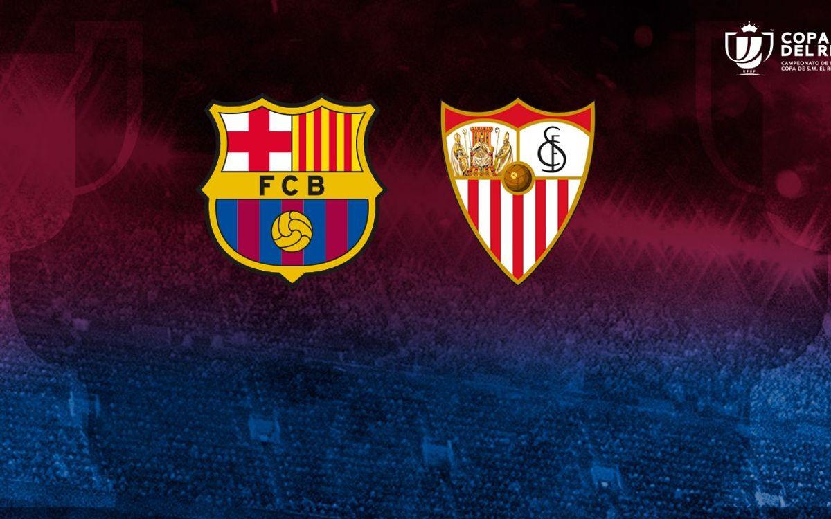 FC Barcelona to face Sevilla in Copa del Rey final