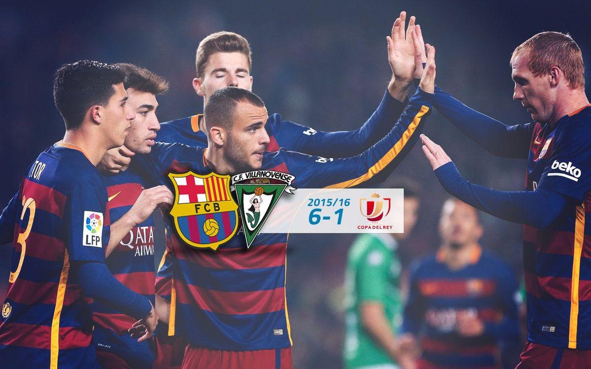 FC Barcelona: 6 - Villanovense: 1