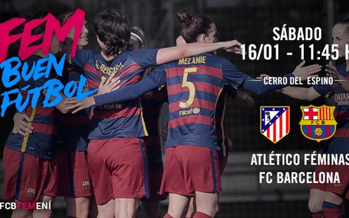 Atlético Féminas - FC Barcelona Femenino: Partido grande a la vista