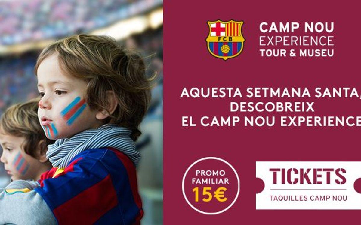 Viu el Camp Nou Experience amb la família per Setmana Santa