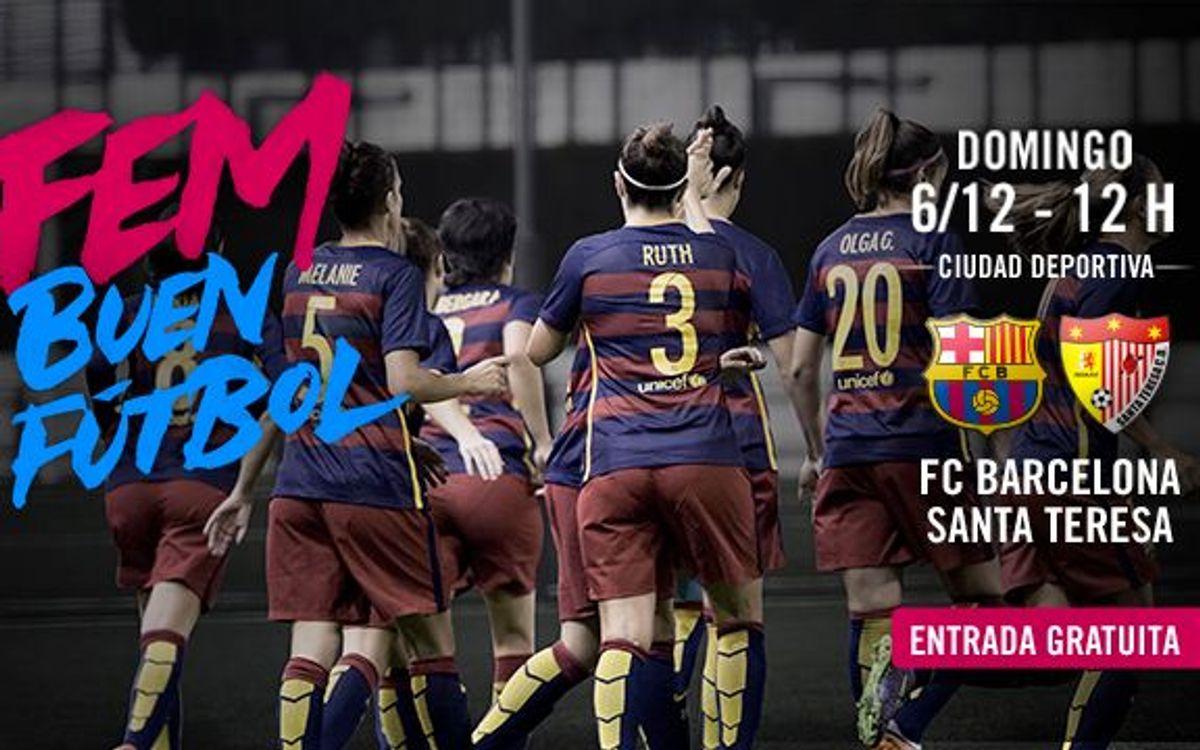 FC Barcelona Femenino - Santa Teresa CD: Vuelve la Liga