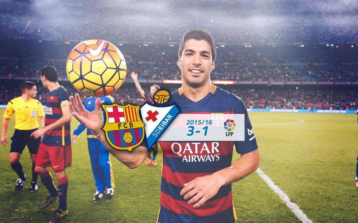 FC Barcelona: 3 - Eibar: 1