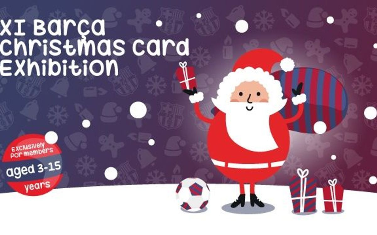 11th Barça Christmas Card Exhibition for members aged 3 to 15