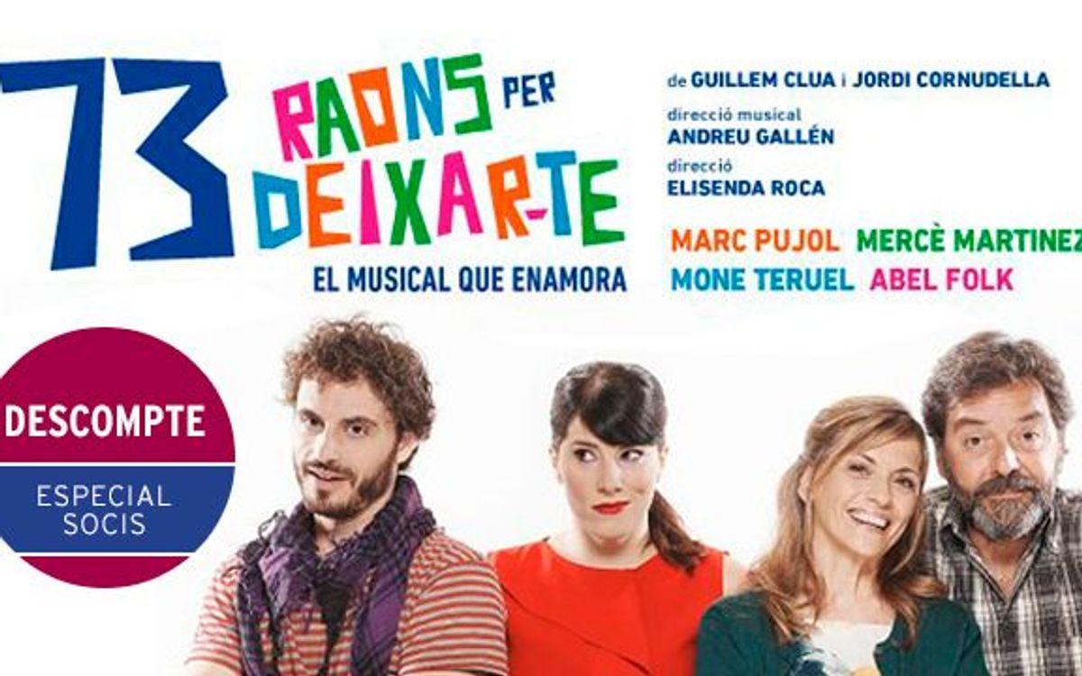 '73 raons per deixar-te' al Teatre Goya amb descompte especial per a socis del FC Barcelona