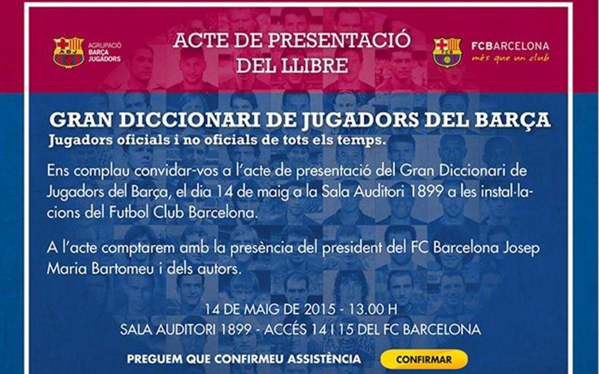 Dijous, presentació del 'Gran Diccionari de Jugadors del Barça'
