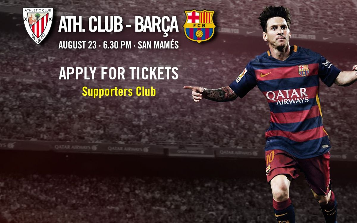 Athletic Club v FC Barcelona, ticket applications from August 10
