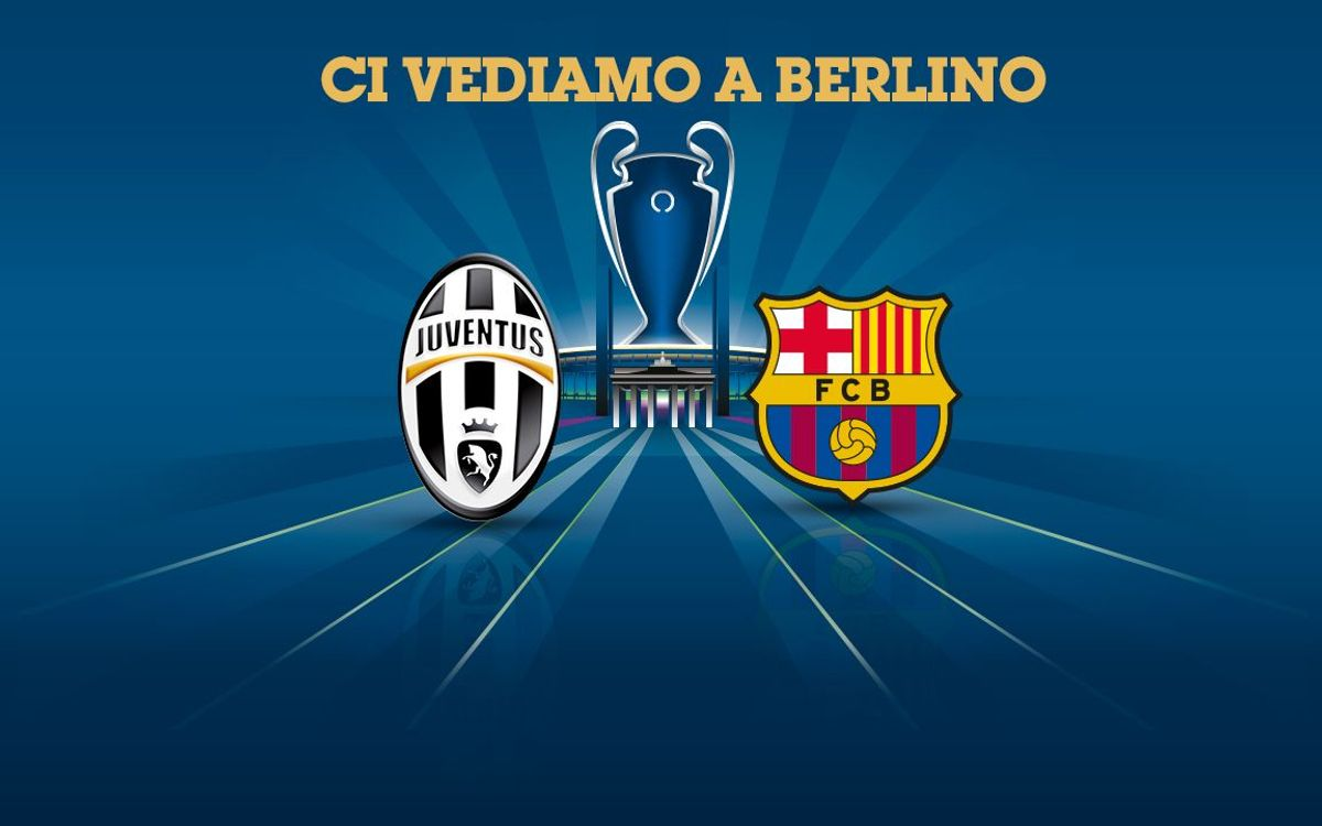 Juventus to play FC Barcelona in final in Berlin