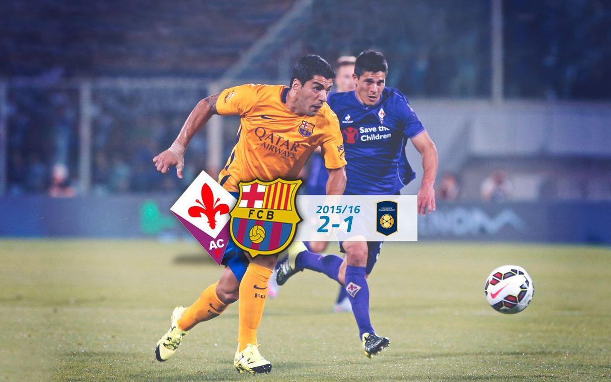 Fiorentina: 2 - FC Barcelona: 1
