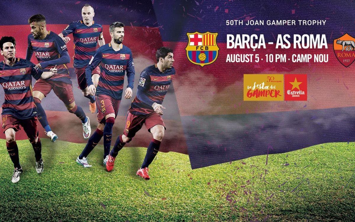 AS Roma will be the opponents in the 50th edition of the Gamper Trophy game on 5 August