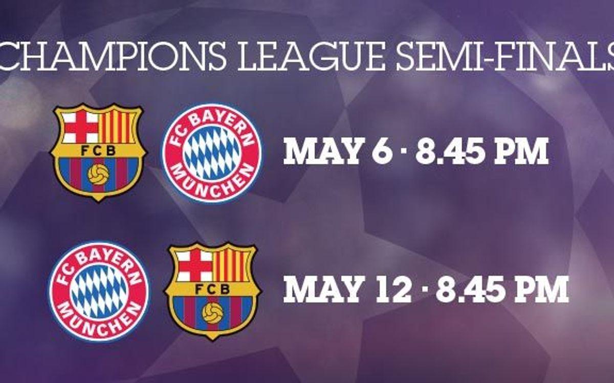 Bayern Munich, FC Barcelona's Champions League semi-final opponents