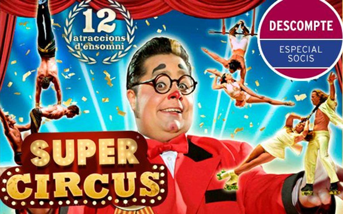 Gaudeix de Super Circus amb descompte especial per a socis del FCB