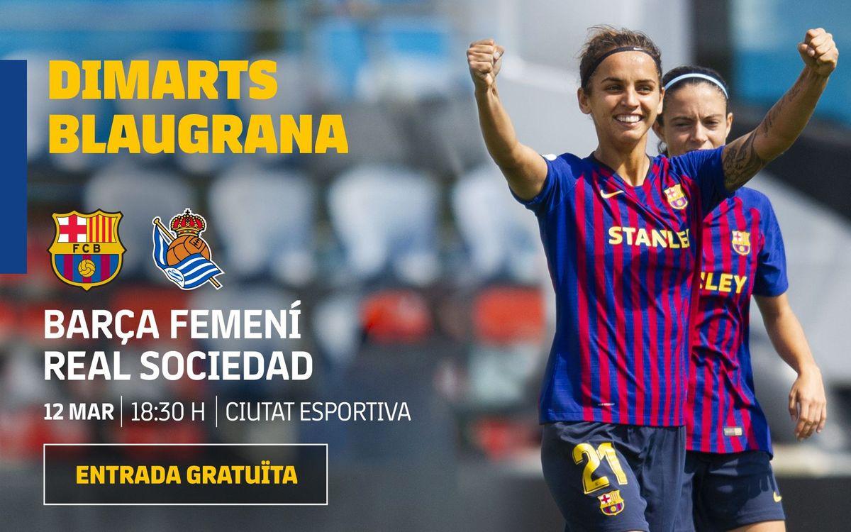 Barça Femenino - Real Sociedad (previa): Empieza lo mejor