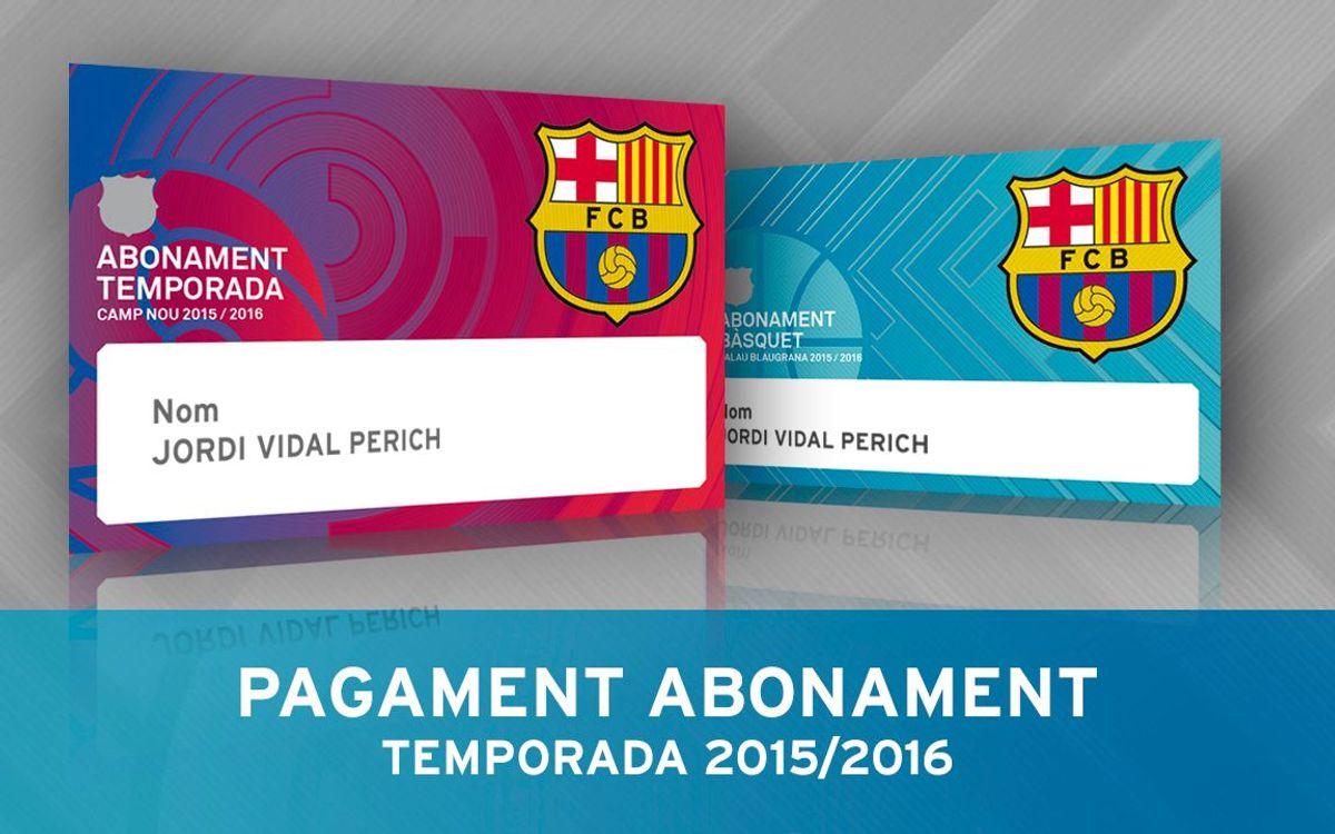Pagament Abonaments Estadi, Palau i Pàrquing temporada 2015/16