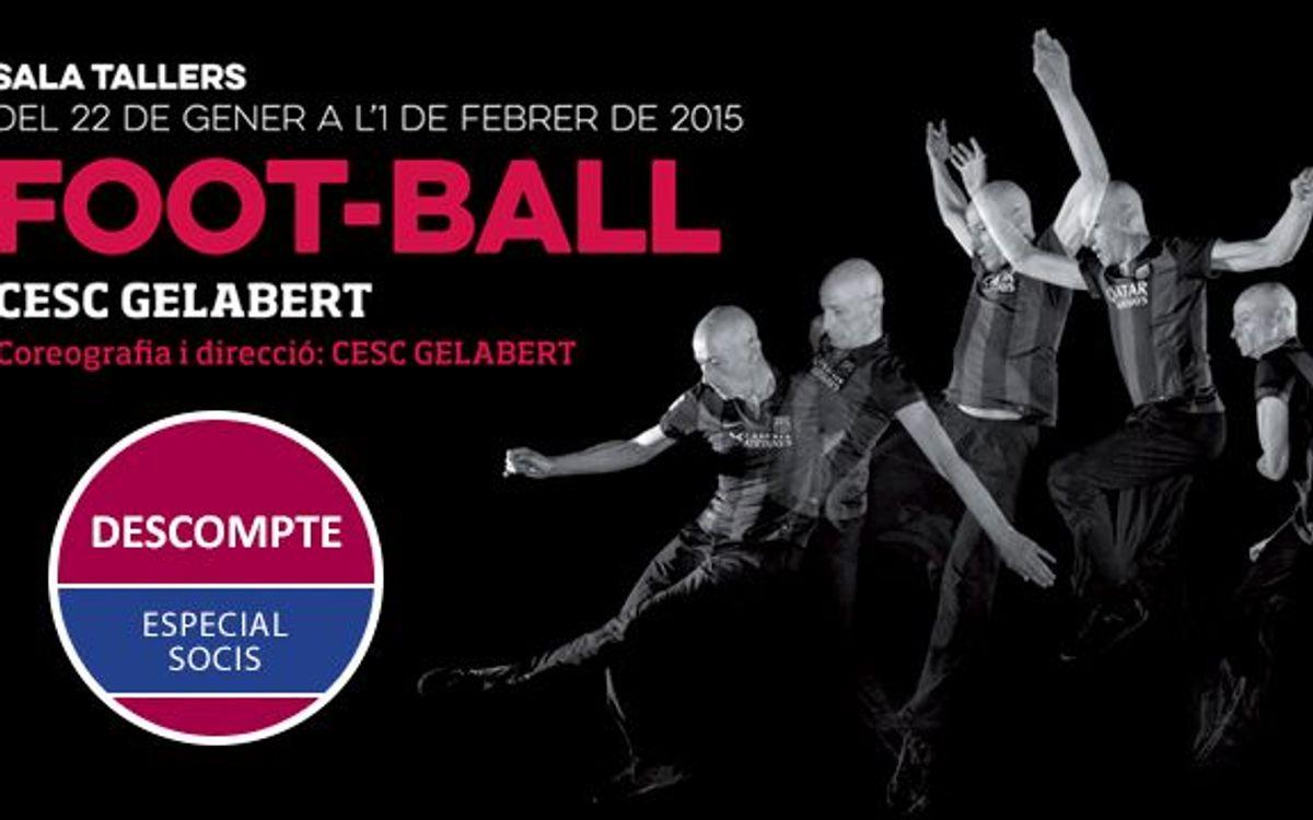 'Foot-Ball' amb descompte especial per a socis