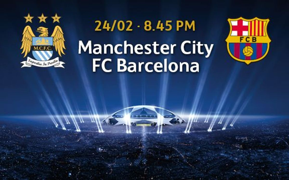 Ticket requests for Manchester City v FC Barcelona from Monday 2 February