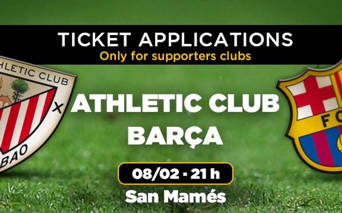 Athletic Club v FC Barcelona, ticket applications open on January 26