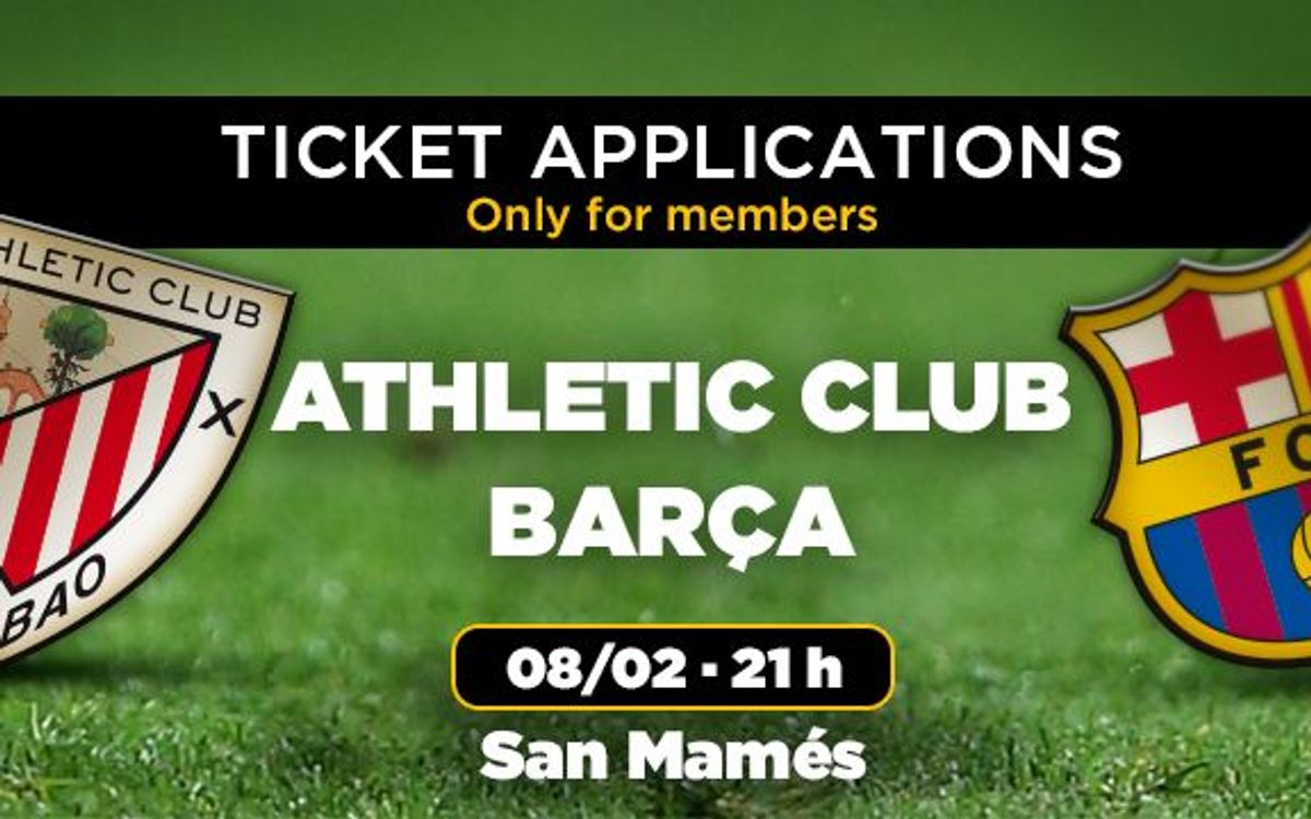 Ticket requests for Athletic Club v FC Barcelona, from Monday January 26th