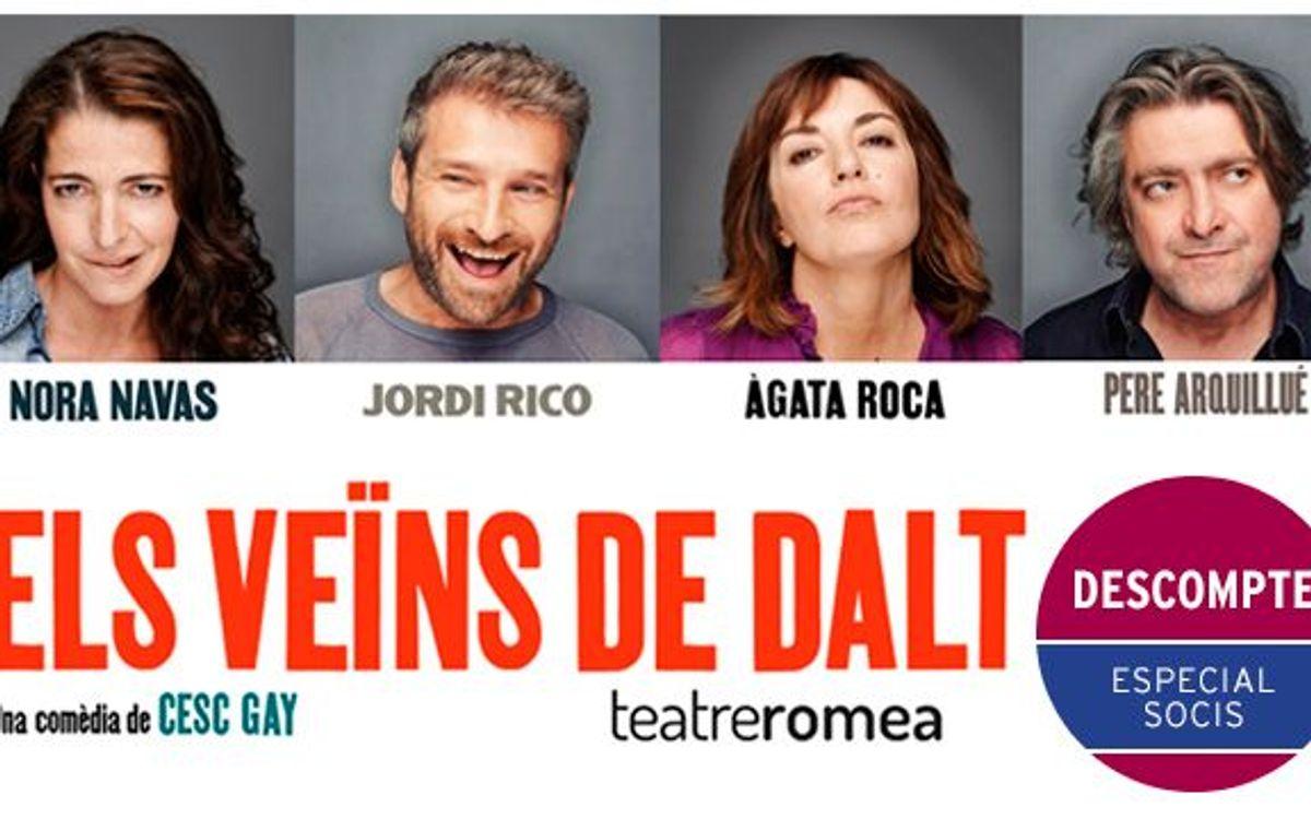 'Els veïns de dalt' al Teatre Romea amb el 15% de descompte especial per a socis