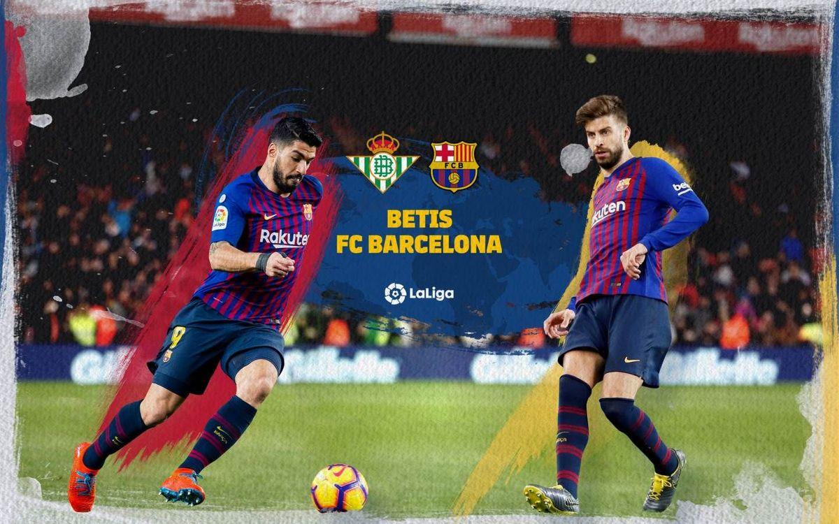 Où et quand voir Betis - Barça