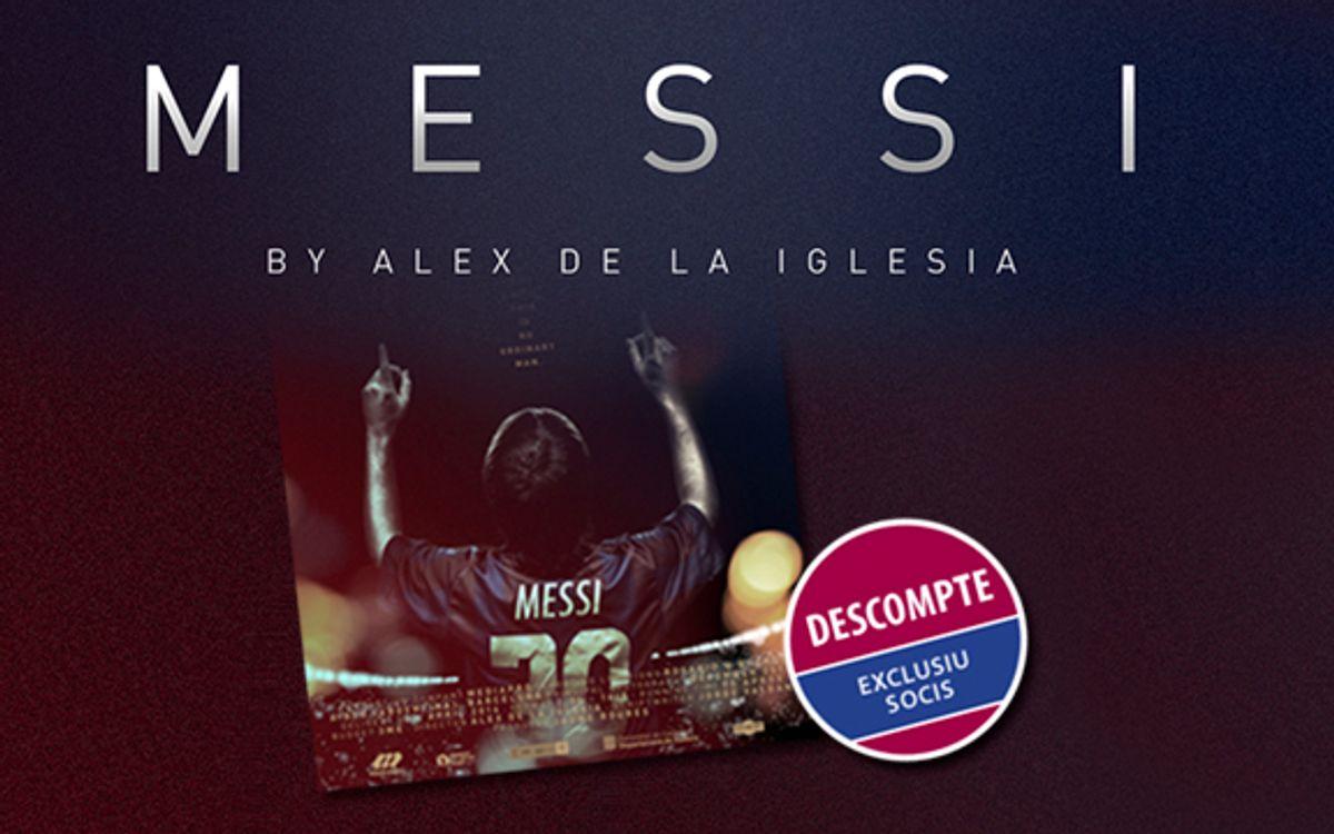 Pel·lícula Messi amb preu exclusiu per a socis
