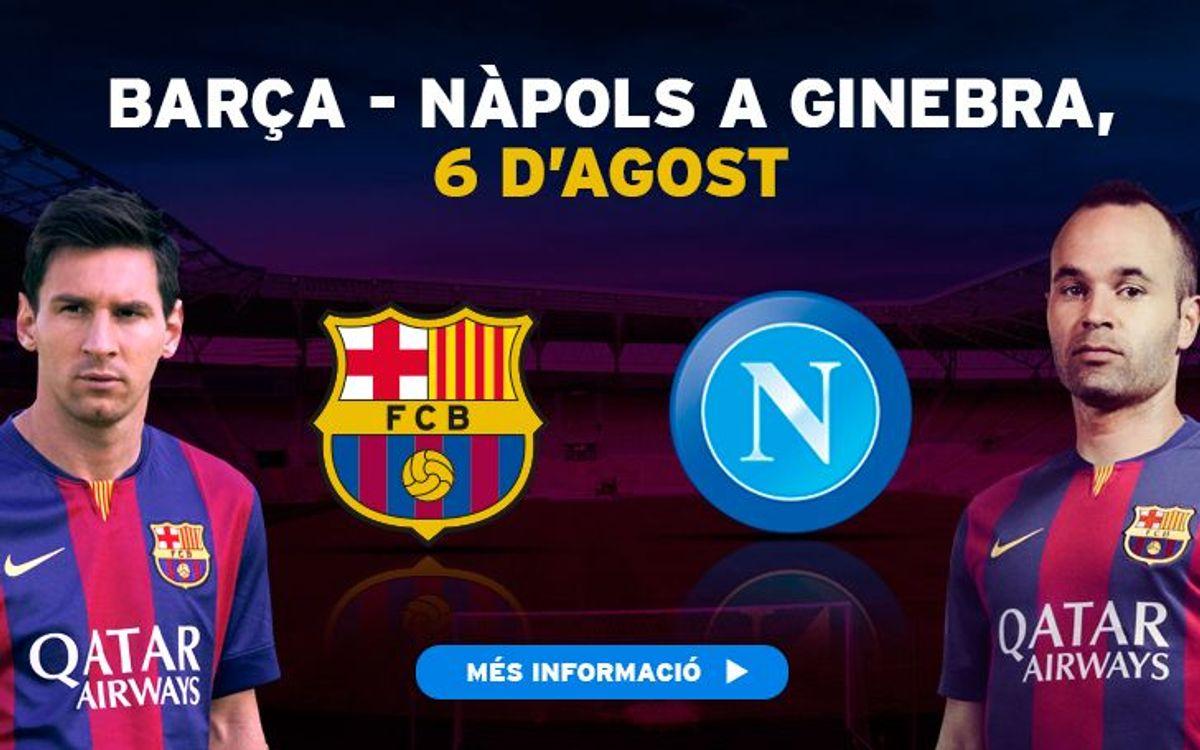 Barça – Napoli in Geneva