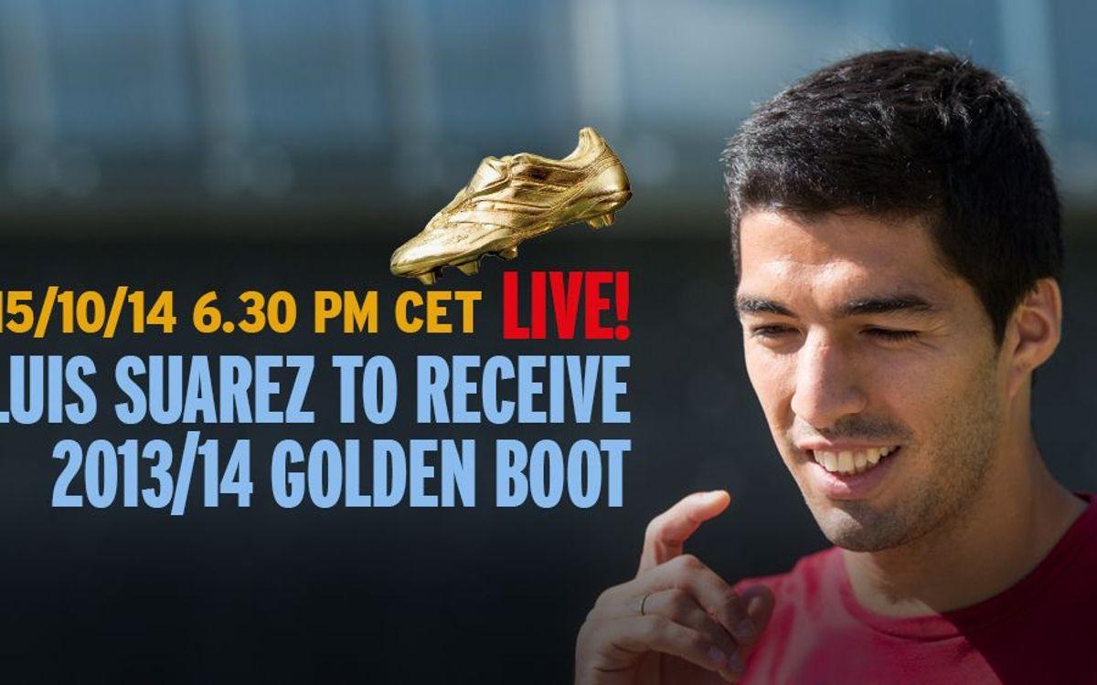 Luis Suárez to receive 2013-14 Golden Boot (6.30 PM CET)