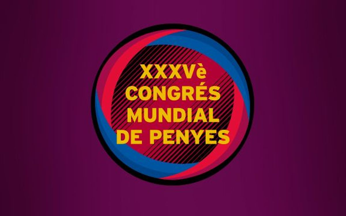 Tot a punt per a l'inici del XXXVè Congrès Mundial i la XXXVIIª Trobada Mundial de Penyes