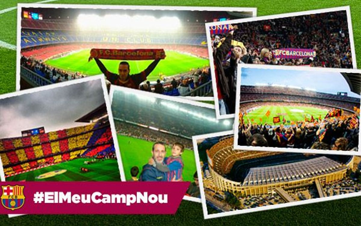 #ElMeuCampNou: Share your Camp Nou experience