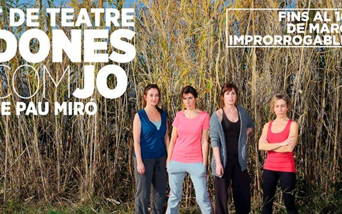 Dones Com Jo al Teatre Romea fins a 25%