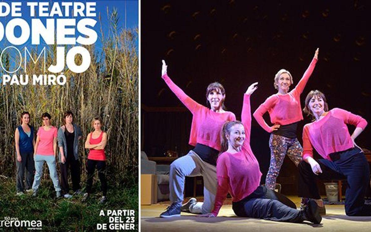 Dones Com Jo al Teatre Romea