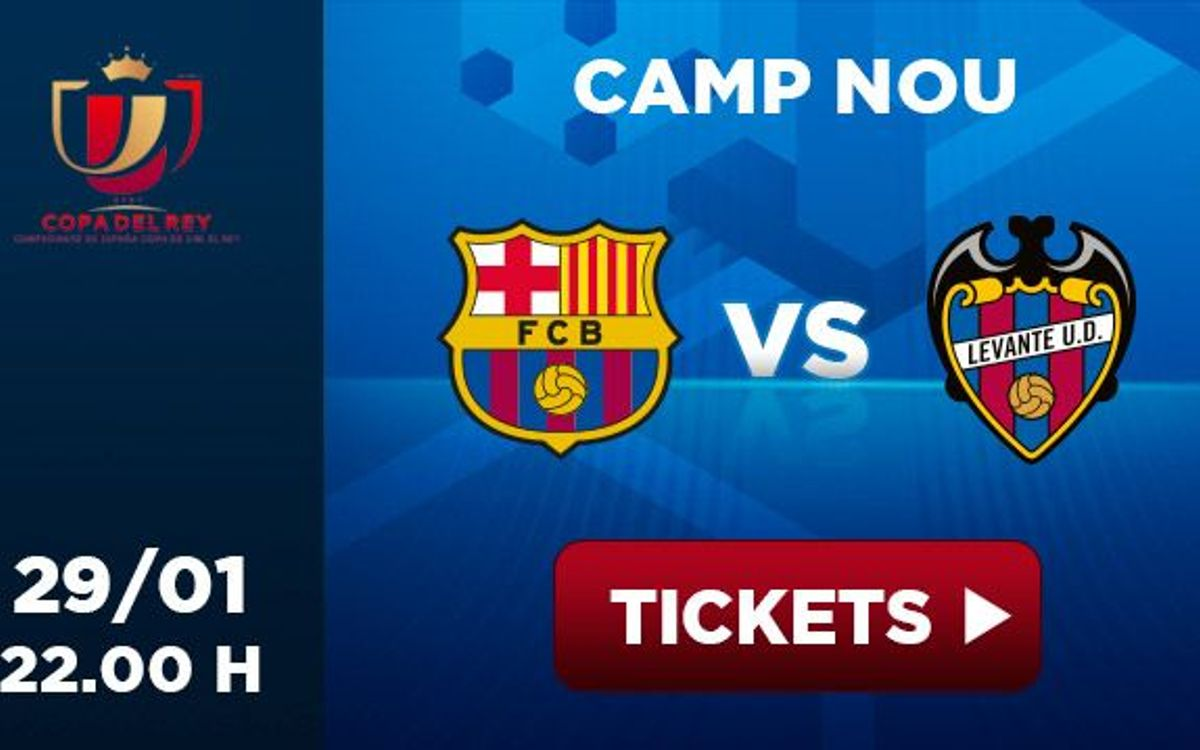FC Barcelona v Levante, tickets from 9 euros
