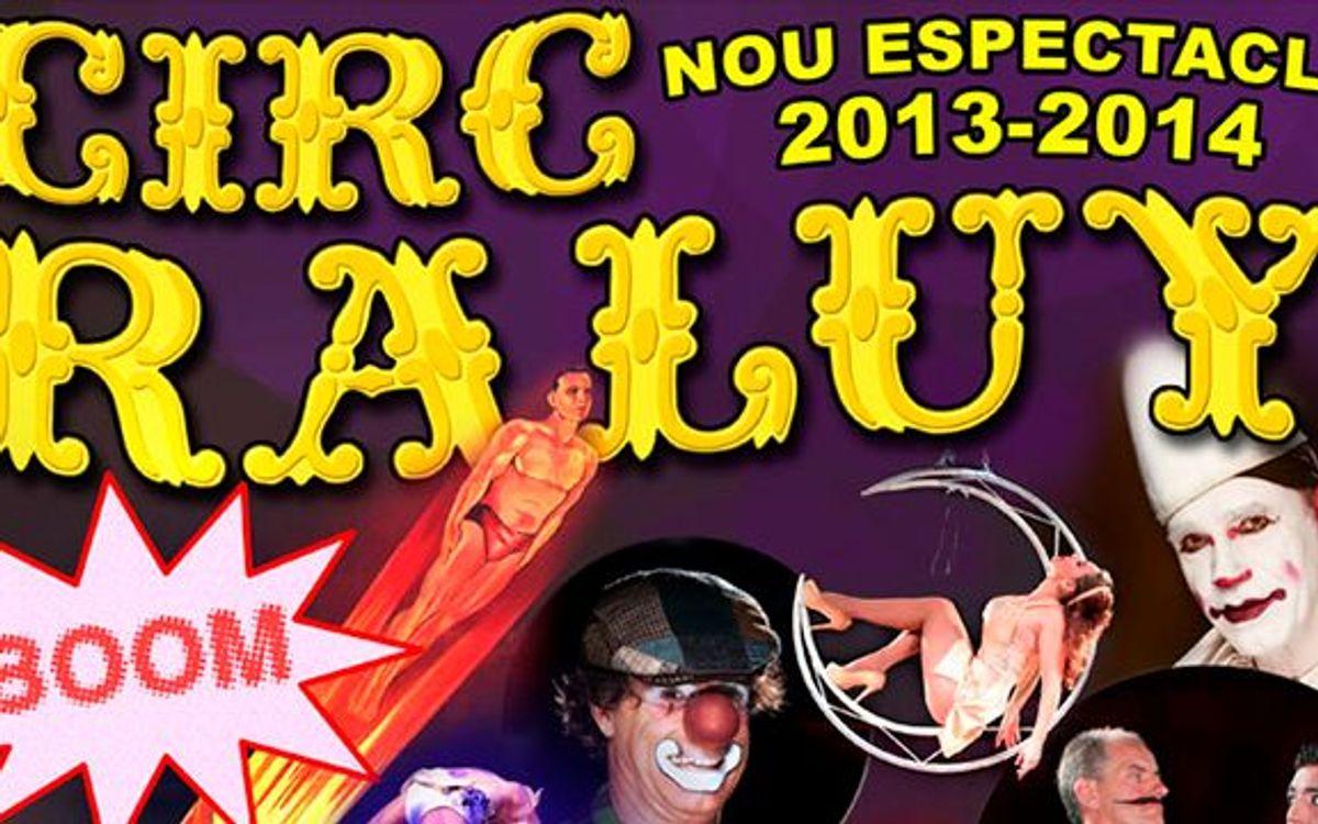 Circ Raluy, un circ clàssic amb descompte per als socis