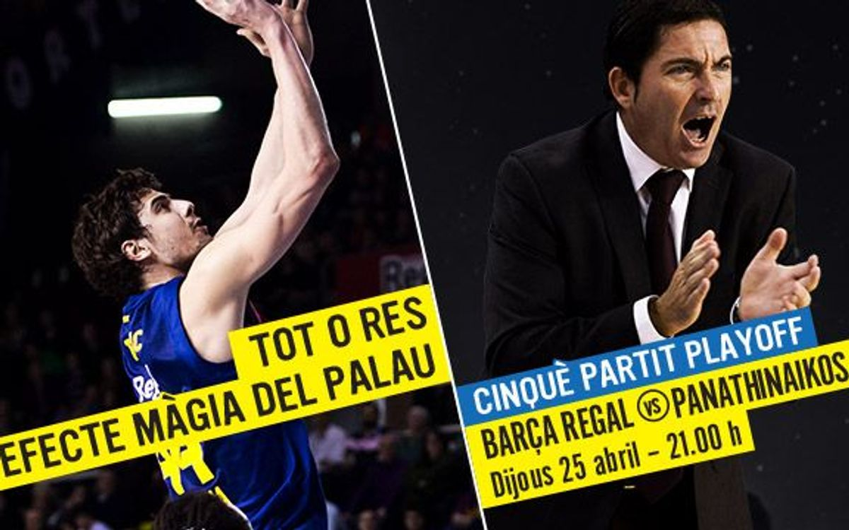 FCB Regal - Panathinaikos: It's or nothing at the Palau!