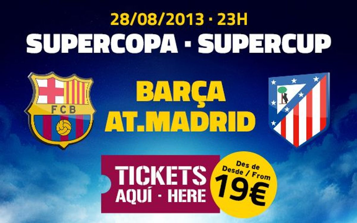 Tickets for the second leg of the Super Cup on sale from Tuesday