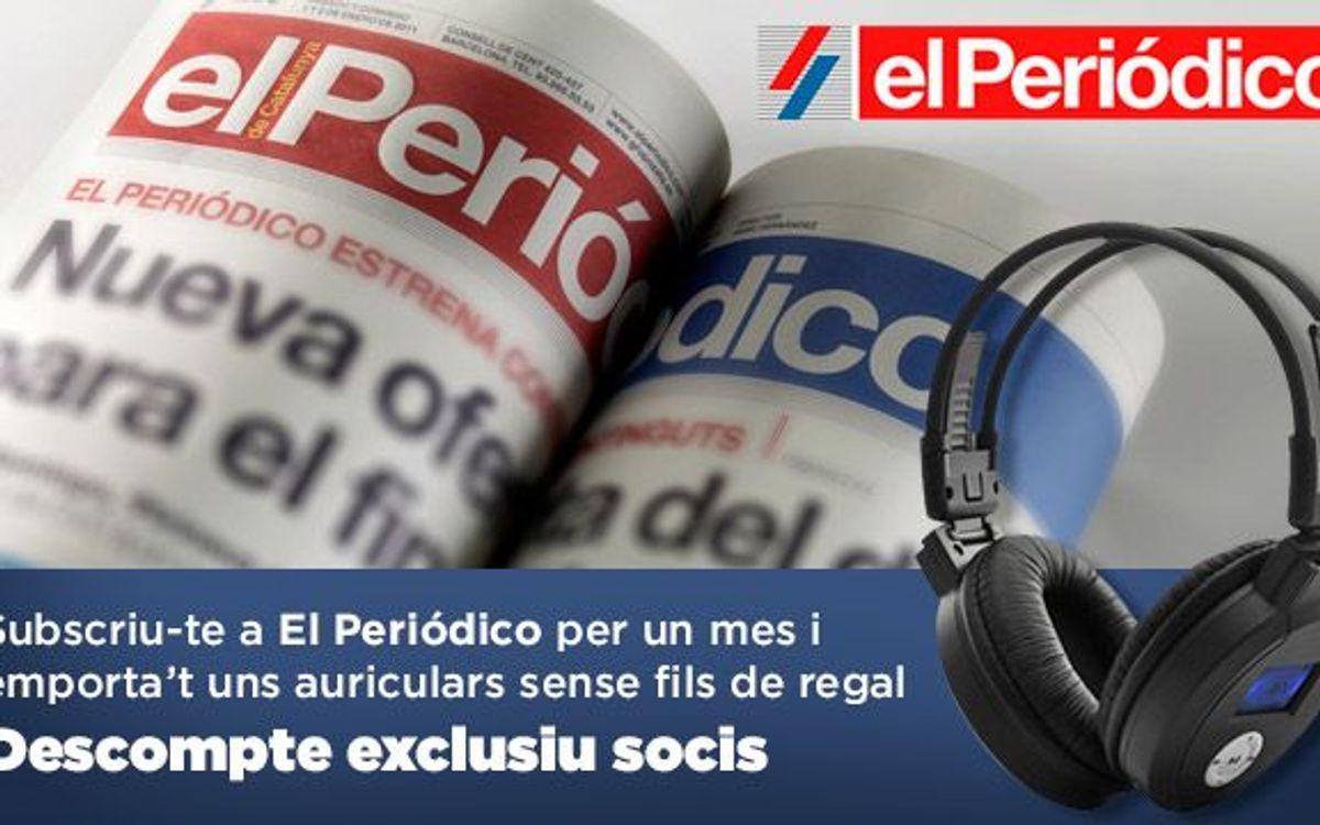 Subscriu-te a 'El Periódico' per un mes i emporta't de regal uns auriculars amb ràdio sense fils!