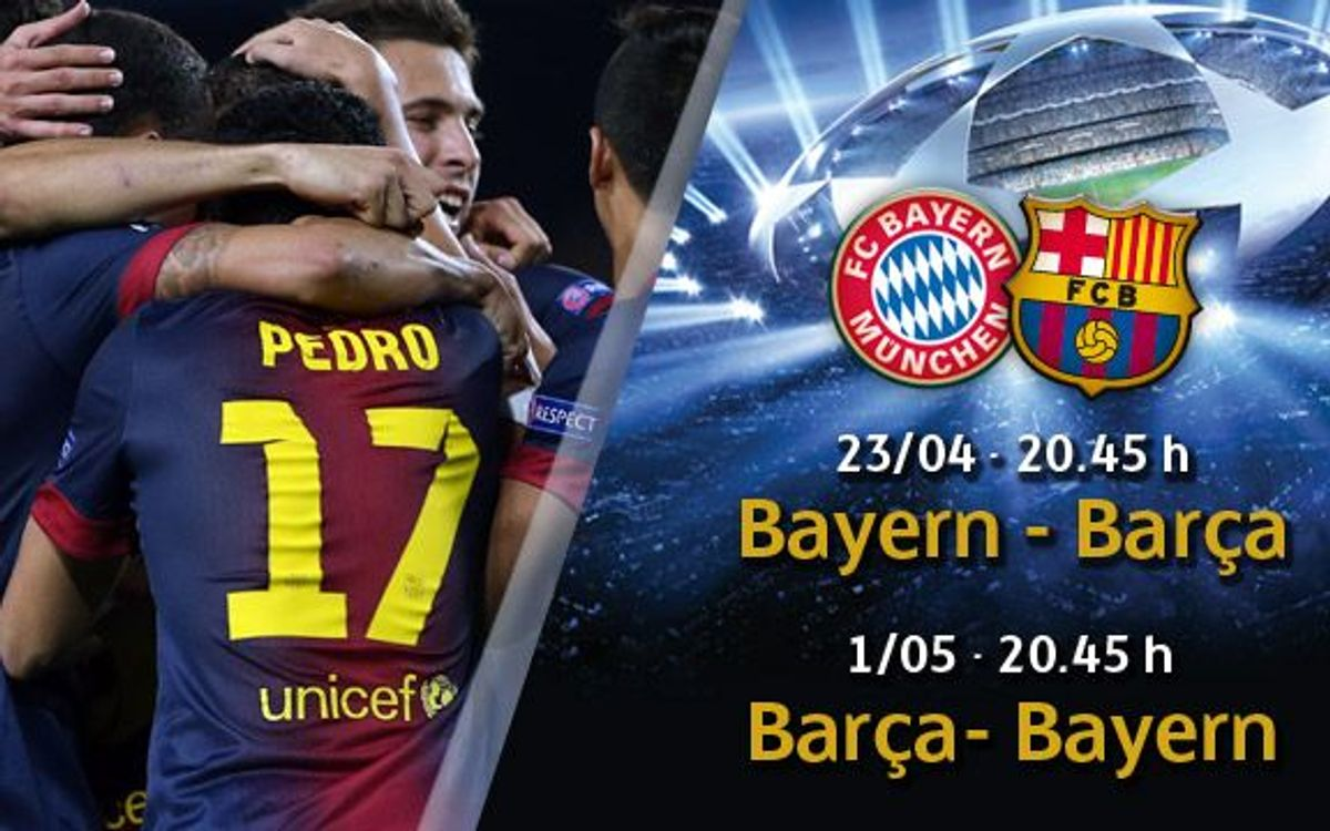Barça v Bayern Munich in Champions League semi final