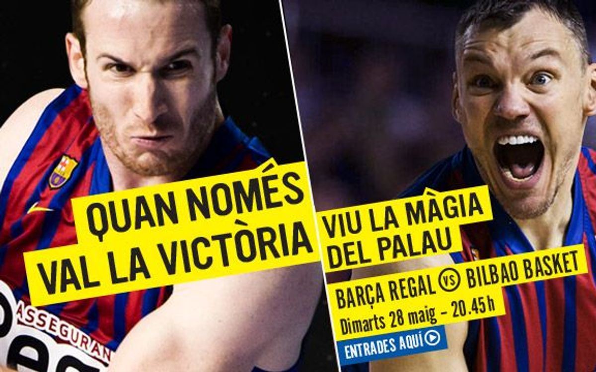 Barça Regal v Uxue Bilbao Basket: It's now or never for the semi-finals