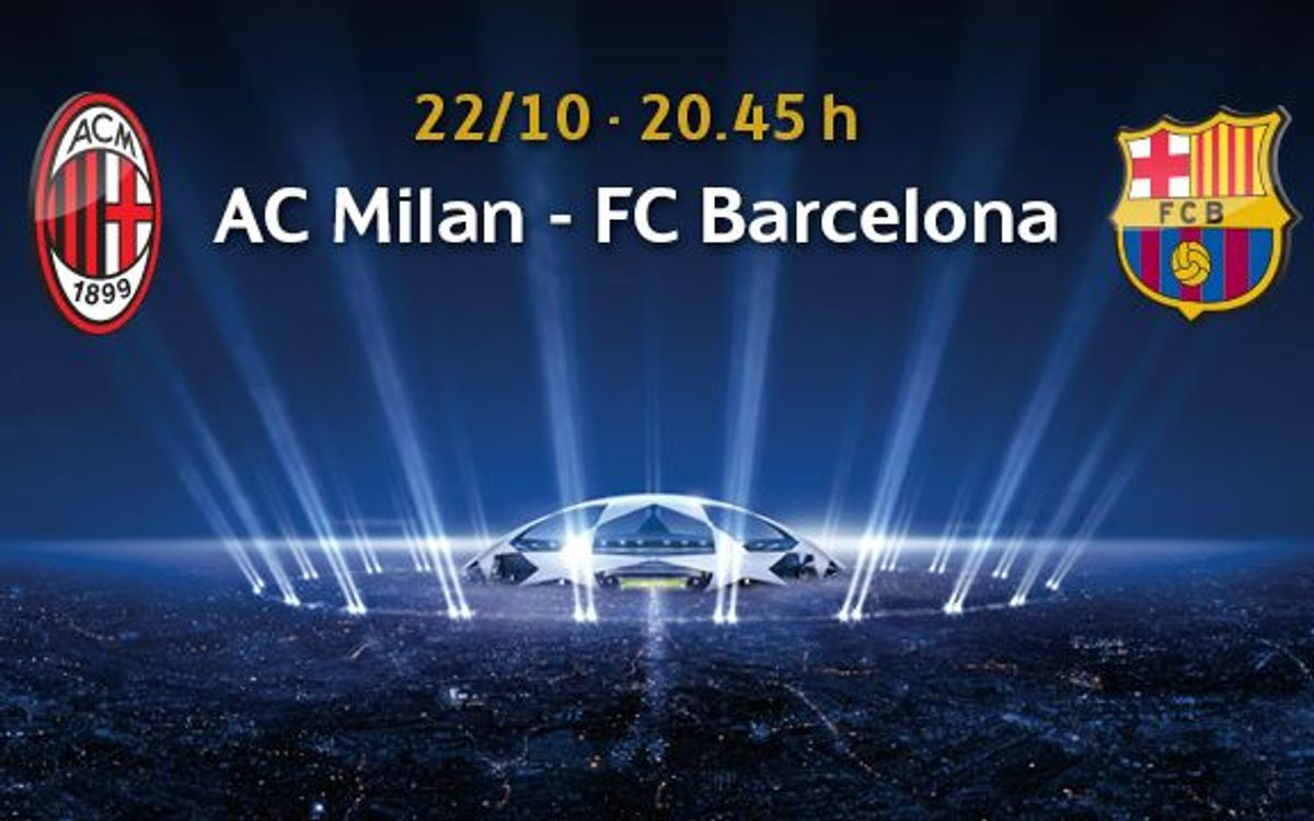 AC Milan v Barça, tickets available from October 7