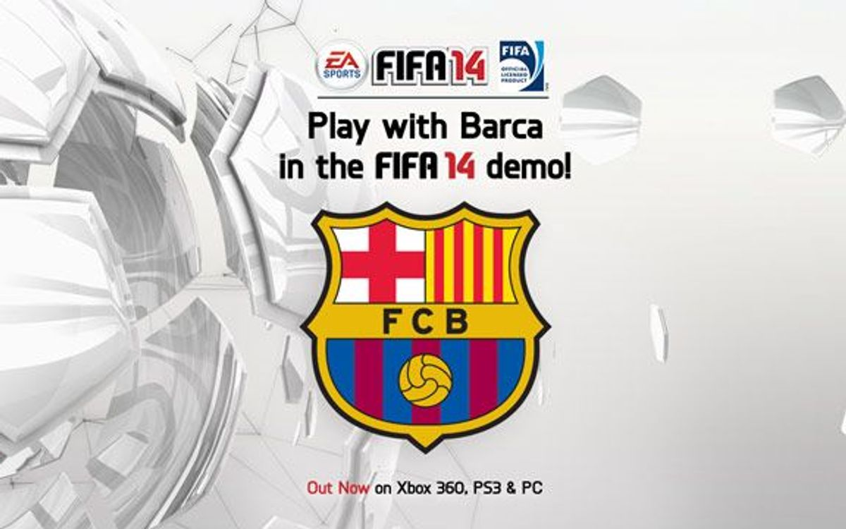Newly released Demo of EA SPORTS™ FIFA 14 features Barça