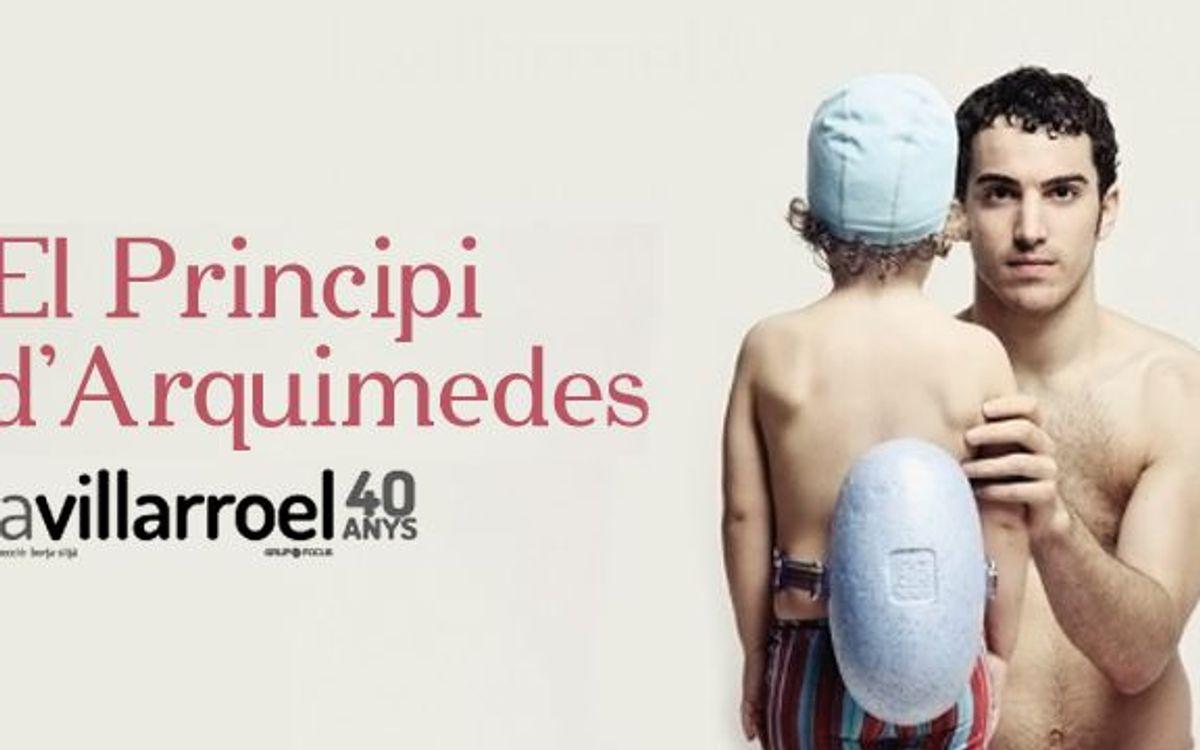 'El Principi d'Arquimedes' al Teatre Villarroel