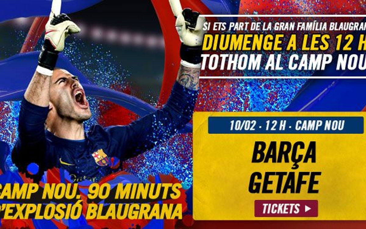 FC Barcelona vs Getafe, tickets available!