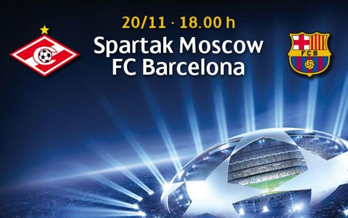 Toutes les infos avant Spartak Moscou -FC Barcelone