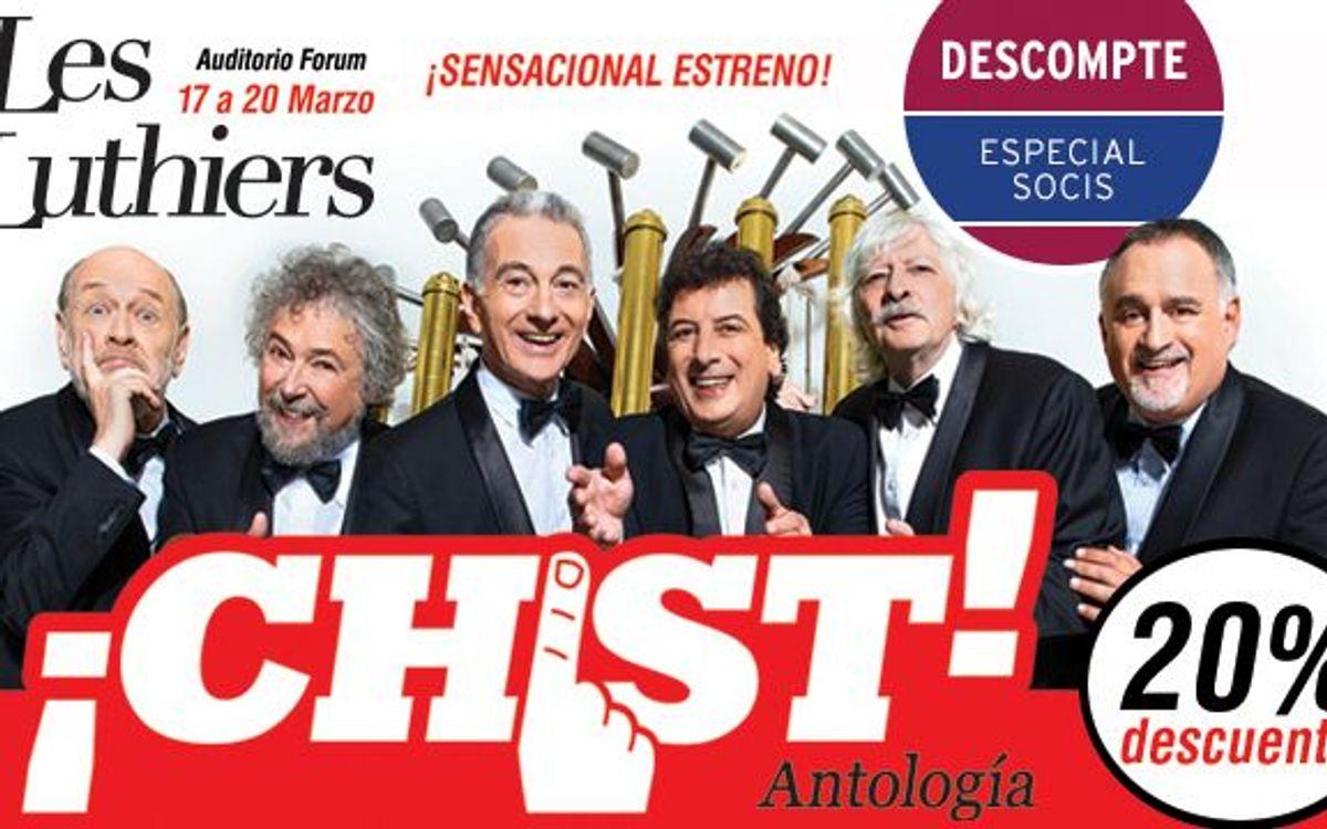 '¡CHIST!, antología de Les Luthiers', a l'Auditori Fòrum amb descompte especial per a socis FCB